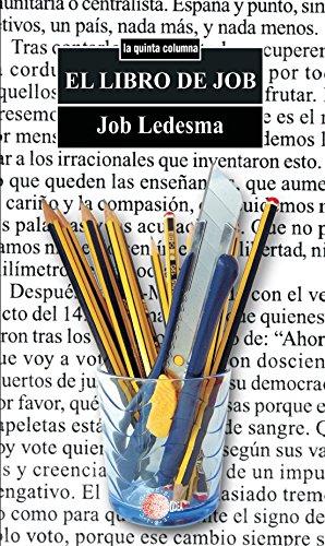 El libro de job (La quinta columna) por Job Ledesma Pérez
