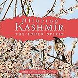 #2: Alluring Kashmir: The Inner Spirit