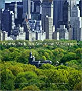 Central Park, An American Masterpiece: A Comprehensive History of the Nation's First Urban Park by Sara Cedar Miller (2003-04-01)