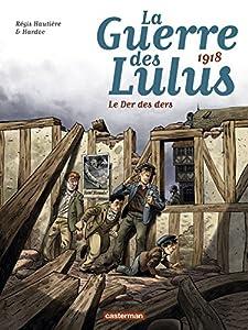 """Afficher """"La guerre des Lulus<br /> Le der des ders"""""""