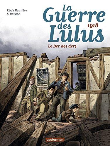 1918, le Der des ders   Hautière, Régis. Auteur