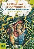 """Afficher """"Le royaume d'Outrebrume n° 3 L'héritière d'Outrebrume"""""""