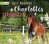 Charlottes Traumpferd – Durch dick und dünn: Band 6