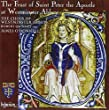 Durufle; Radcliffe; Ley; Stanford; Byrd: The Feast of Saint Peter The Apostle At Westminster Abbey