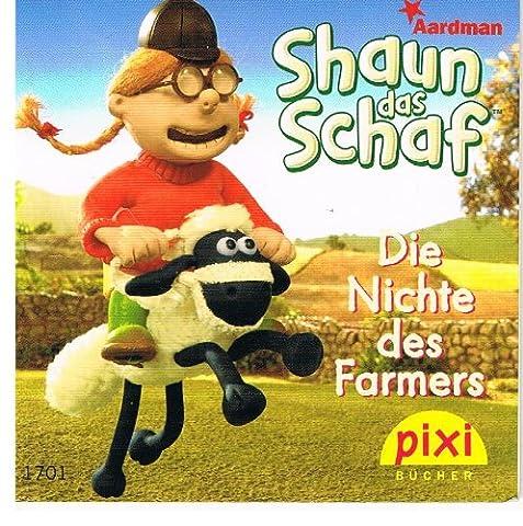 Schaun das Schaf-Die Nichte des Farmers,Pixi Heft,Serie 189,Nr. 1701