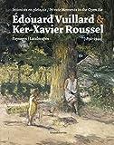 """Afficher """"Edouard Vuillard & Ker-Xavier Roussel : intimités en plein air : paysages : 1890-1944"""""""