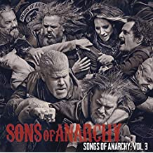 Songs of Anarchy: Vol. 3 (Music from Sons of Anarchy)