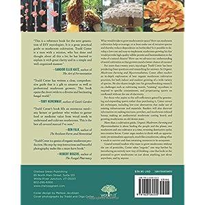 Organic Mushroom Farming and Mycoremediation: Simple to Advanced and Experimental Tec