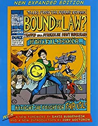 Bound by Law?: Tales from the Public Domain