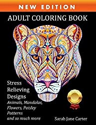 Adult Coloring Book: Stress Relieving Designs Animals, Mandalas, Flowers, Paisley Patterns and So Much More