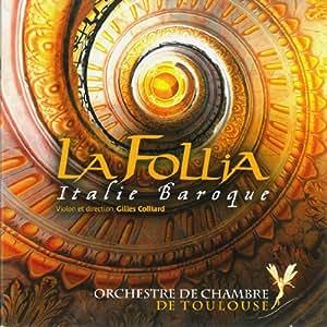 La Folia, Italie Baroque