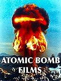 Atomic Bomb Films