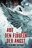 Buchinformationen und Rezensionen zu Auf den Flügeln der Angst: Thriller von Catherine Shepherd