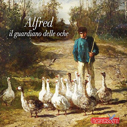 Alfred il guardiano delle oche  Audiolibri