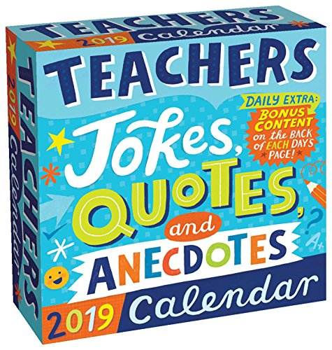 Teachers 2019 Day-To-Day Calendar: Jokes, Quotes, and Anecdotes - Desktop-kalender-easel