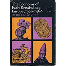 Economy of Early Renaissance Europe, 1300-1460