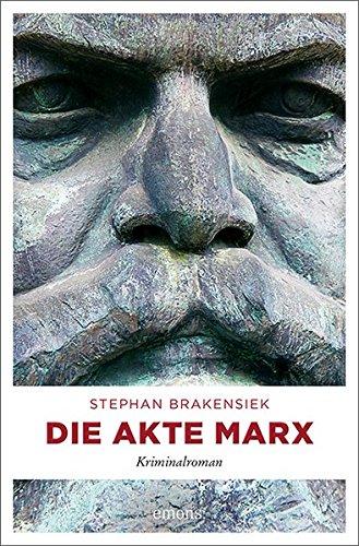 Brakensiek, Stephan: Die Akte Marx