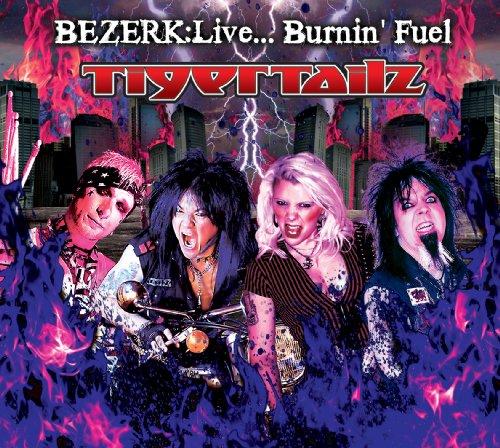Bezerk: Live..Burnin' Fuel