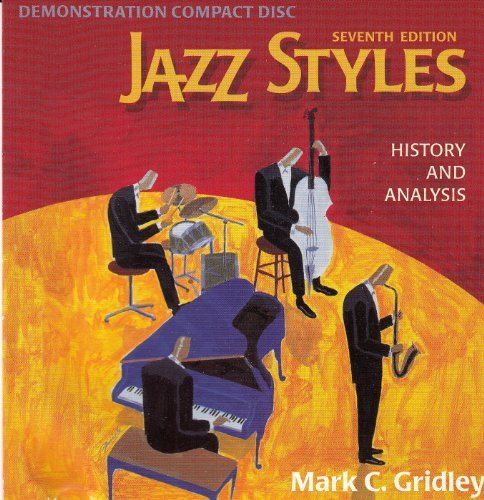 jazz-styles-history-and-analysis-seventh-edition-demonstration-compact-disk-mark-c-gridley-by-mark-c