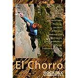 El Chorro: Rock Climbing Guide (Rockfax Climbing Guide)