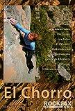 El Chorro: Rock Climbing Guide (Rockfax Climbing Guide Series)