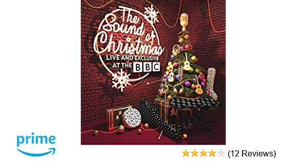 12c82b567 The Sound Of Christmas  Live   Exclusive At The BBC  Amazon.co.uk  Music