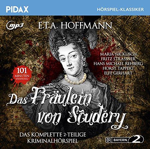Pidax Hörspiel-Klassiker - Das Fräulein von Scuderi (E. T. A. Hoffmann) BR 1965