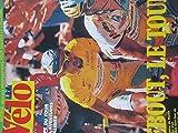 VELO MAGAZINE N? 345 du 01-08-1998 SPECIAL TOUR - MARCO PANTANI - L'ETAPE DU TOUR - 4000 AVENTURES AU GALIBIER - DOPAGE