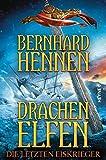Drachenelfen. Die letzten Eiskrieger (Die Drachenelfen-Saga, Band 4) - Bernhard Hennen