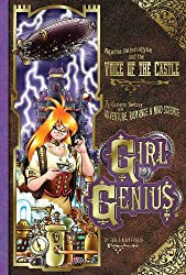 Girl Genius Volume 7: Agatha Heterodyne and the Voice of the Castle