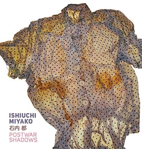 Ishiuchi Miyako - Postwar Shadows por Amanda Maddox