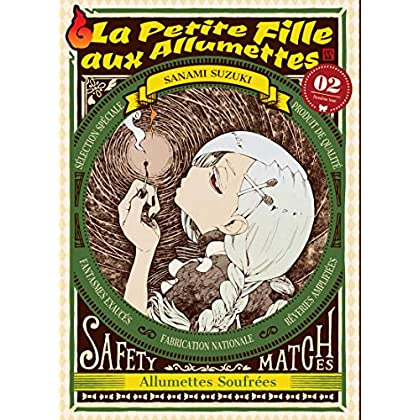 La Petite Fille aux Allumettes T02 (02)