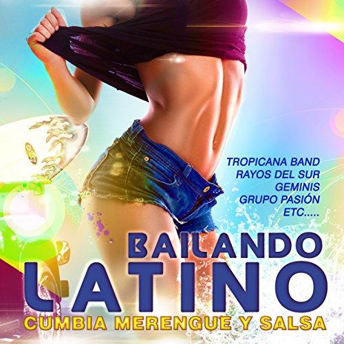 Bailando Latino. Cumbia Merengue y Salsa