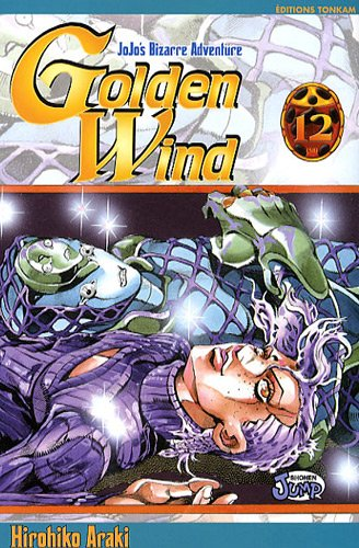 Jojo's bizarre adventure - Golden Wind Vol.12 par ARAKI Hirohiko