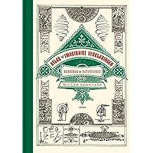 Atlas van de imaginaire verklaringen: Het complete handboek voor de 'patafysicus'
