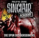 : Sinclair Academy - Folge 09: Die Spur des Berserkers. (Die neuen Geisterjäger, Band 9) (Audio CD)