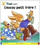 Timi lapin, Tome 4 : Coucou petit fr�...