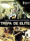 Tropa de Elite [OmU]
