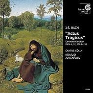 """J.S. Bach: """"Actus tragicus"""""""