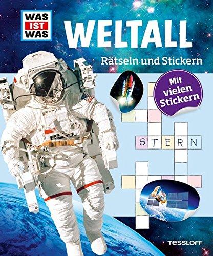 Preisvergleich Produktbild Rätseln und Stickern: Weltall (WAS IST WAS - Rätselhefte)