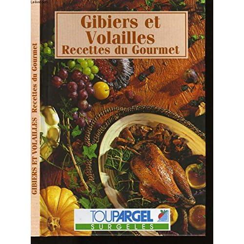 Gibiers et volailles (Recettes du gourmet.)