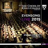 Evensong Live 2015 - The Choir of King's College Cambridge