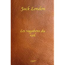 Les Vagabons du Rail - Jack London