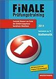 Finale - Prüfungstraining Zentrale Klausuren am Ende der Einführungsphase Nordrhein-Westfalen: Prüfungstraining Mathematik 2014