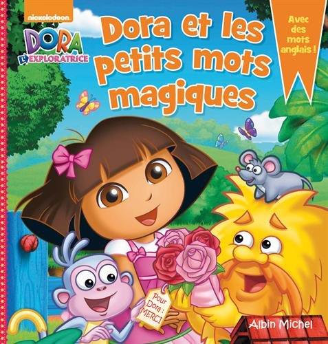Dora et les petits mots magiques