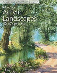 Painting Acrylic Landscapes the Easy Way: Brush with Acrylics 2 by Terry Harrison (2011-09-14)