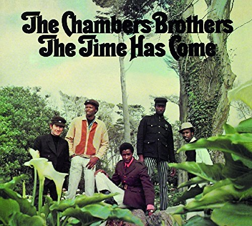 The Chambers Brothers: The Time Has Come (Audio CD)
