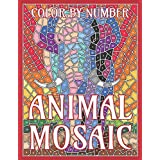 Animal Mosaic Color by Number: Activity Puzzle Coloring Book for Adults Relaxation & Stress Relief
