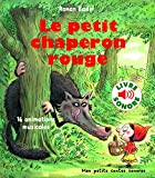 Le petit chaperon rouge - 16 animations musicales