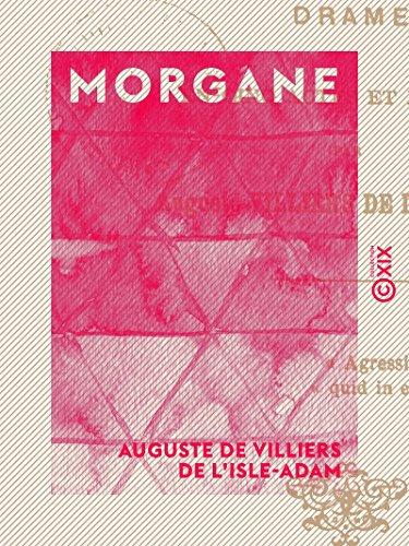 Morgane: Drame en cinq actes et en prose